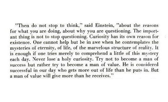 Albert Einstein on curiosity, LIFE Magazine 2/05/1955